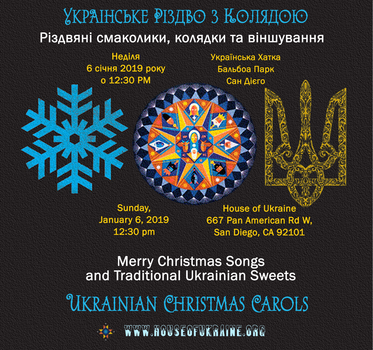 San Diego Christmas 2019 Ukrainian Christmas Carols (01/06/2019)   House of Ukraine. San